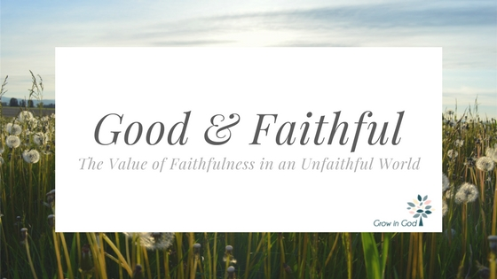 Good & Faithful