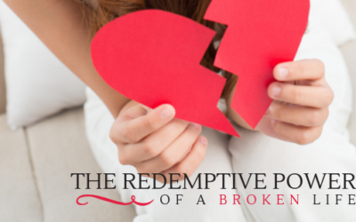 The Redemptive Power of a Broken Life